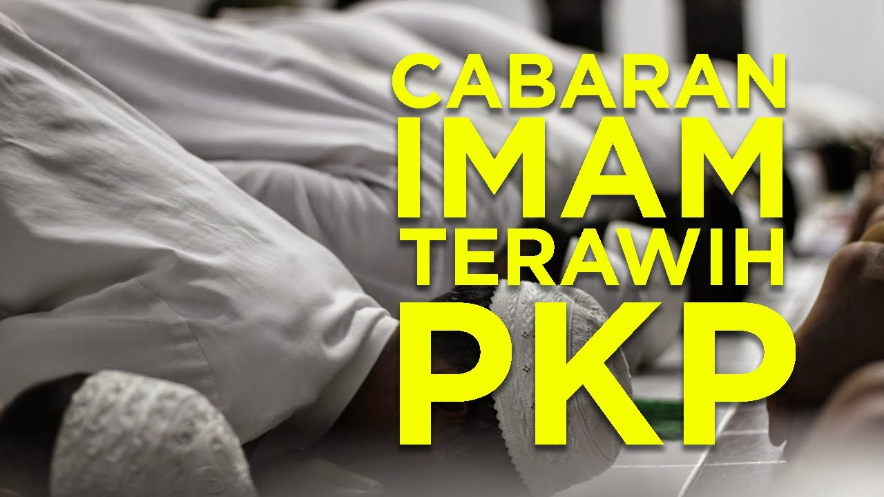 CABARAN Imam Terawih PKP - YouTube