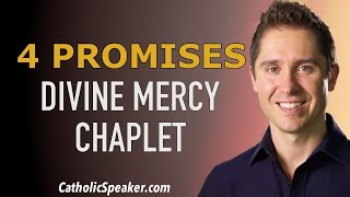 Chaplet of Divine Mercy: 4 Promises