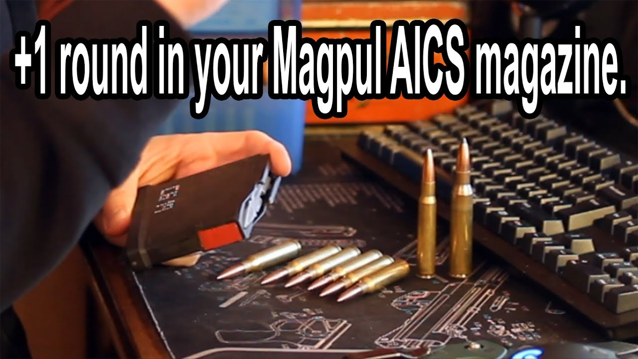 Magazine mod for magpul AICS mags to get +1