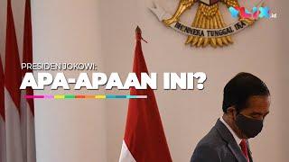 Marah-marah Presiden Jokowi: Saya Jengkel, Apa-apaan Ini?