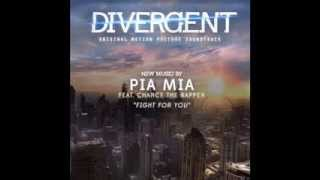 Pia Mia Feat. Chance The Rapper Fight For You Divergent Soundtrack