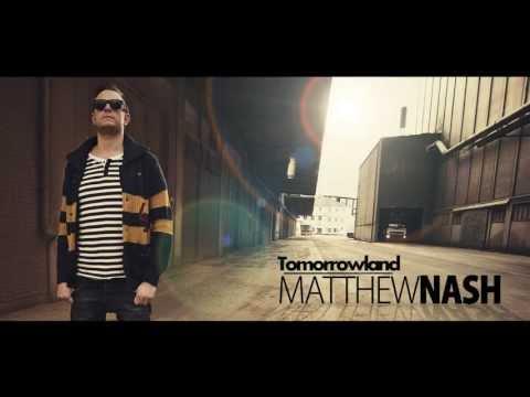 Matthew Nash - Tomorrowland (Original Mix)