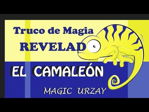 Truco de magia revelado - El camaleón.