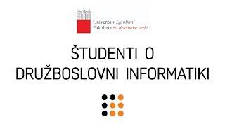 Študenti o družboslovni informatiki | FDV 2019