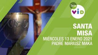 Misa de hoy ⛪ Miércoles 13 de Enero de 2021, Padre Mariusz Maka – Tele VID