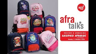 #AFRATALK REVIEW BACKPACK & FIRST BACKPACK TERBARU AFRAKIDS
