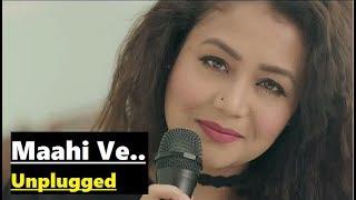 Maahi Ve: Neha Kakkar | Unplugged | T-Series Acoustics | Lyrics Video Song