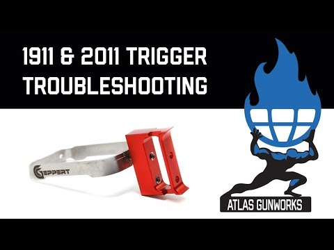 Atlas Gun Works 1911 & 2011 Trigger Troubleshooting