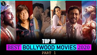 Top 10 Bollywood Movies of 2020 You Must Watch | Part 1 | Top 10 Bollywood Movies Released In 2020