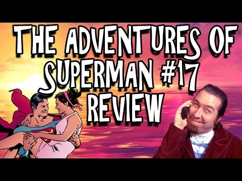 The Adventures of Superman #17 Review