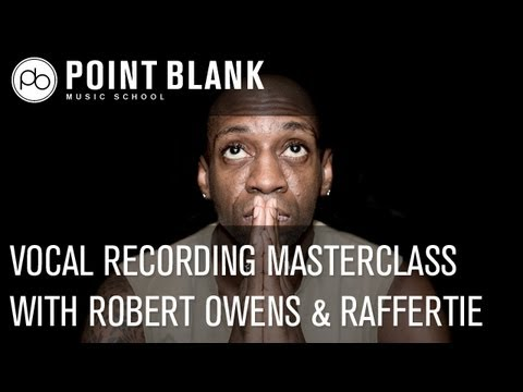 Vocal Recording Masterclass w/ Robert Owens & Raffertie