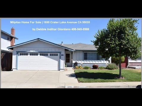 Milpitas Home For Sale | 1655 Crater Lake Avenue CA 95035  (SOLD)