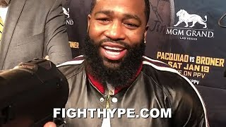 ADRIEN BRONER REACTS TO ERROL SPENCE SAYING HE DOESN'T LIKE HIM; LAUGHS IT OFF AND EXPLAINS