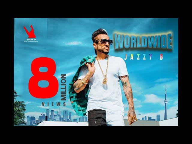 Worldwide | Jazzy B | New Punjabi Song 2019 | Harj Nagra | Ninder Moranwalia | Trueroots Productions
