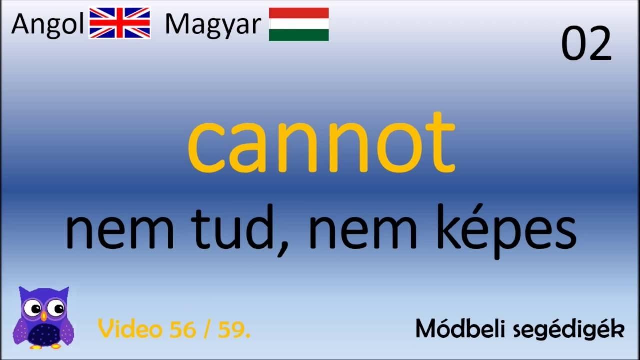 56/59 Módbeli segédigék (Magyar - Angol Szavak)(English ...