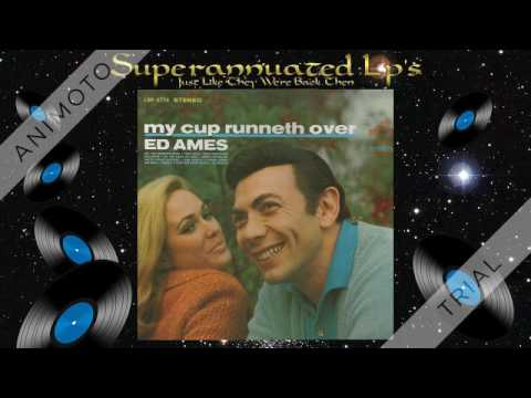 ED AMES my cup runneth over Side One