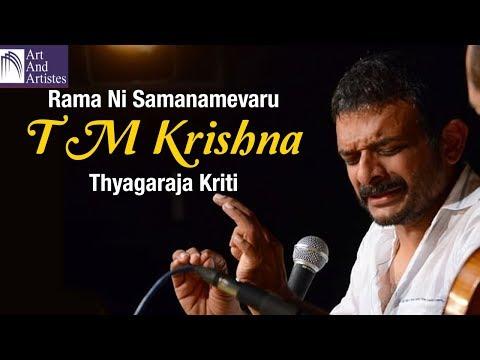 Thyagaraja Kriti By T M Krishna | Rama ni Samanamevaru | Carnatic | Idea Jalsa | Art And Artistes