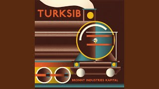 Provided to YouTube by The state51 Conspiracy The Simoon · Bronnt Industries Kapital Turksib ℗ 2014 Bronnt Industries Kapital Released on: 2015-03-09 ...