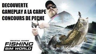 FISHING SIM WORLD - GAMEPLAY DÉCOUVERTE + CONCOURS DE PÊCHE