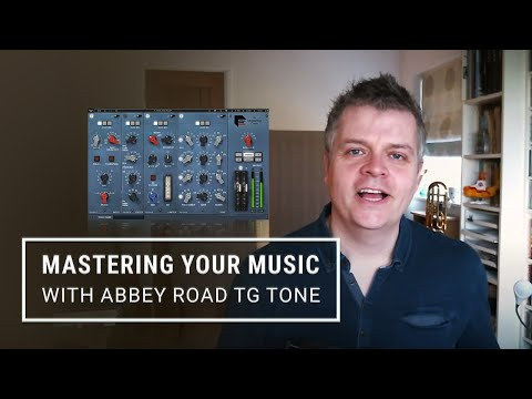 How to Master Your Songs with Abbey Road TG Tone