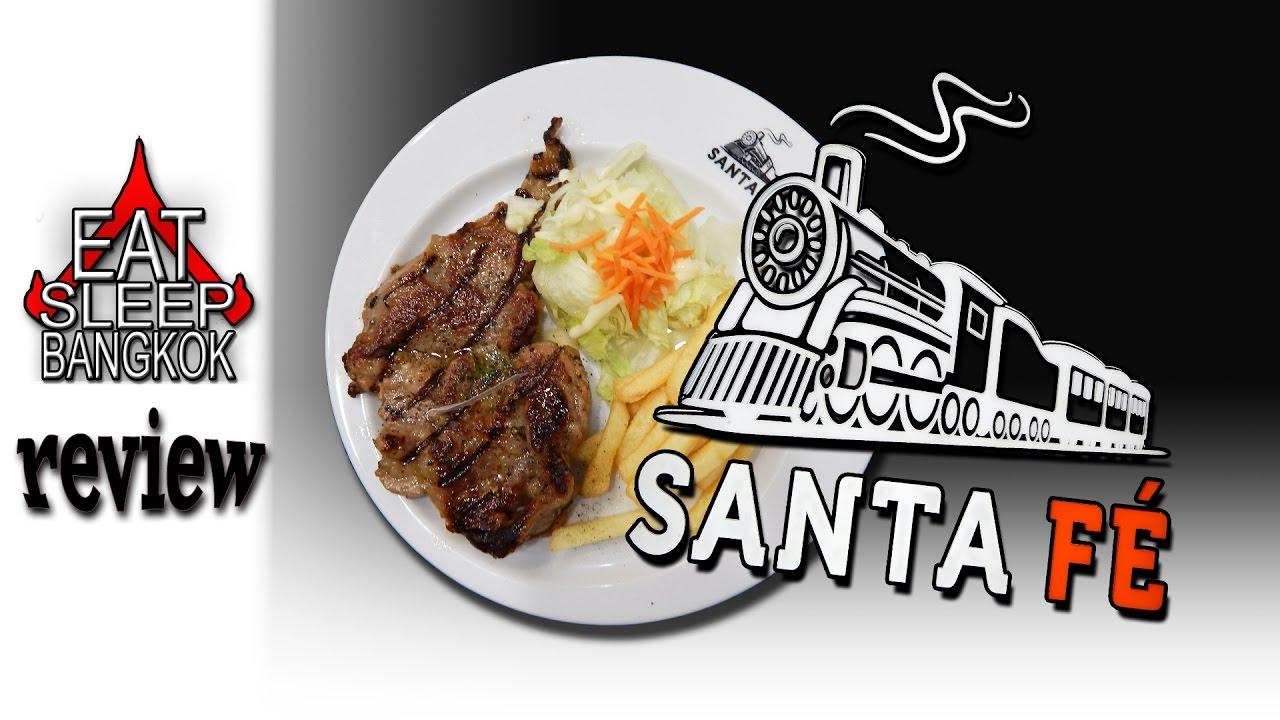 Santa Fe Restaurant Review From Bangkok Youtube