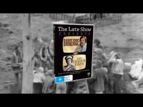 The Late Show (Australia) - Bargearse & The Olden Days DVD ad