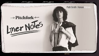 Explore Patti Smith's Horses (in 5 Minutes) | Liner Notes MP3