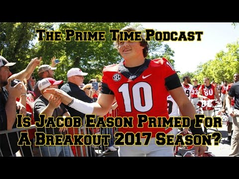 Is Jacob Eason Primed For Breakout 2017 Season?