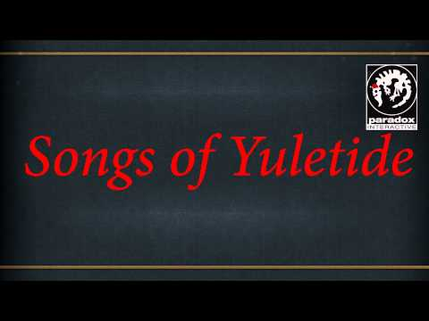 Europa universalis IV - Songs of Yuletide w/ lyrics