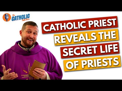 Revealing The Secret Life Of Catholic Priests | The Catholic Talk Show