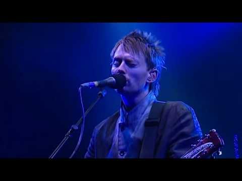 Radiohead - Live at Glastonbury Rock Festival 2003   [High Quality Audio & Video]
