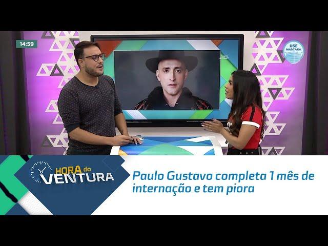Paulo Gustavo completa 1 mês de internação e tem piora