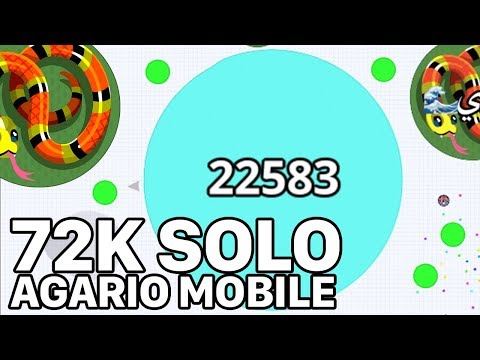 AGARIO MOBILE INSANE 72K SOLO!