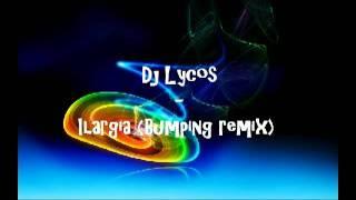 Dj Lycos - Ilargia (Bumping Remix)