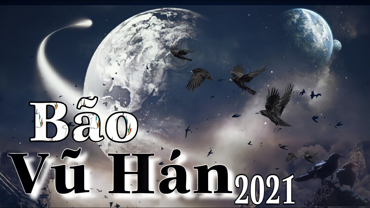 """Download Kì Lạ T.Q : Thành Phố VŨ HÁN Ngày """"TẬN THẾ""""  2021 ( Số Đặc Biệt )- Siêu Bão Kinh Hoàng ở Trung Quốc"""