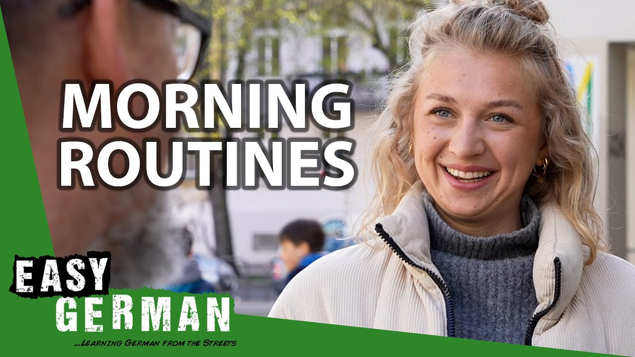 What Is the First Thing You Do in the Morning? | Easy German 400