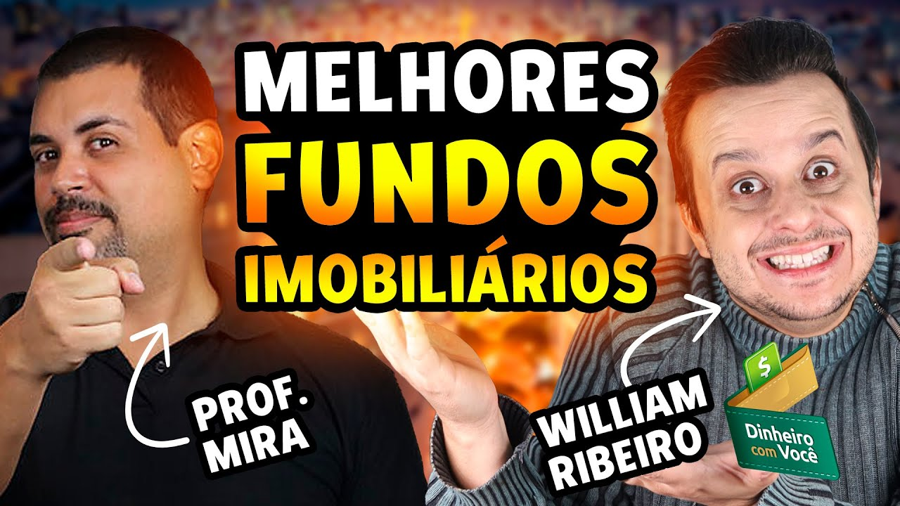Os 10 MELHORES FUNDOS IMOBILIÁRIOS e Como Escolher um Fundo Imobiliário (FII) para a sua Carteira!