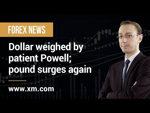 Forex News: 27/02/2019 - Dollar weighed by patient Powell; pound surges again