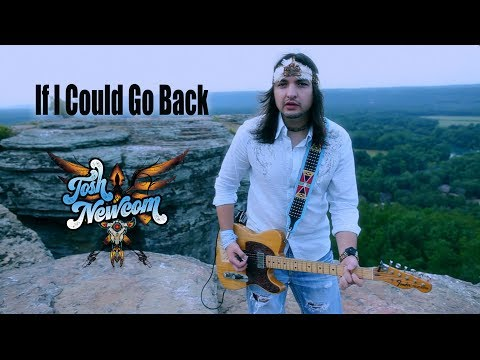 Josh Newcom & Indian Rodeo - If I Could Go Back