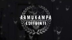 Aamukampa | Editointi