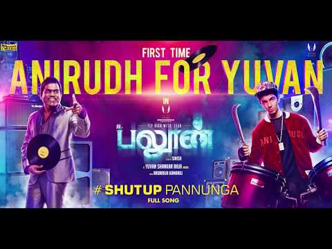 Shut Up Pannunga Song Lyrics From Balloon