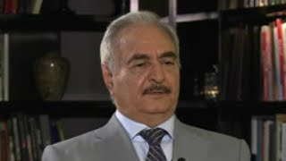 EXCLUSIVE   Interview with Libya's military strongman Khalifa Haftar