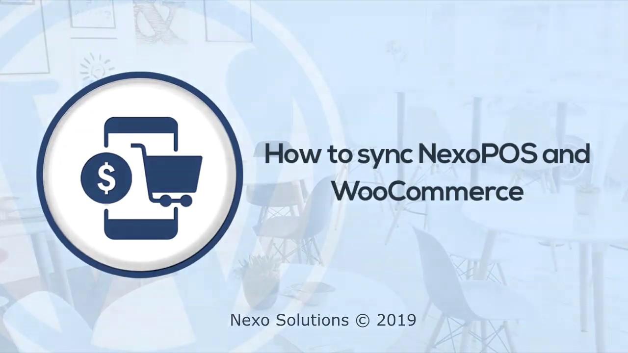 Introducing Nexo Store - WordPress plugin to sync WooCommerce and NexoPOS
