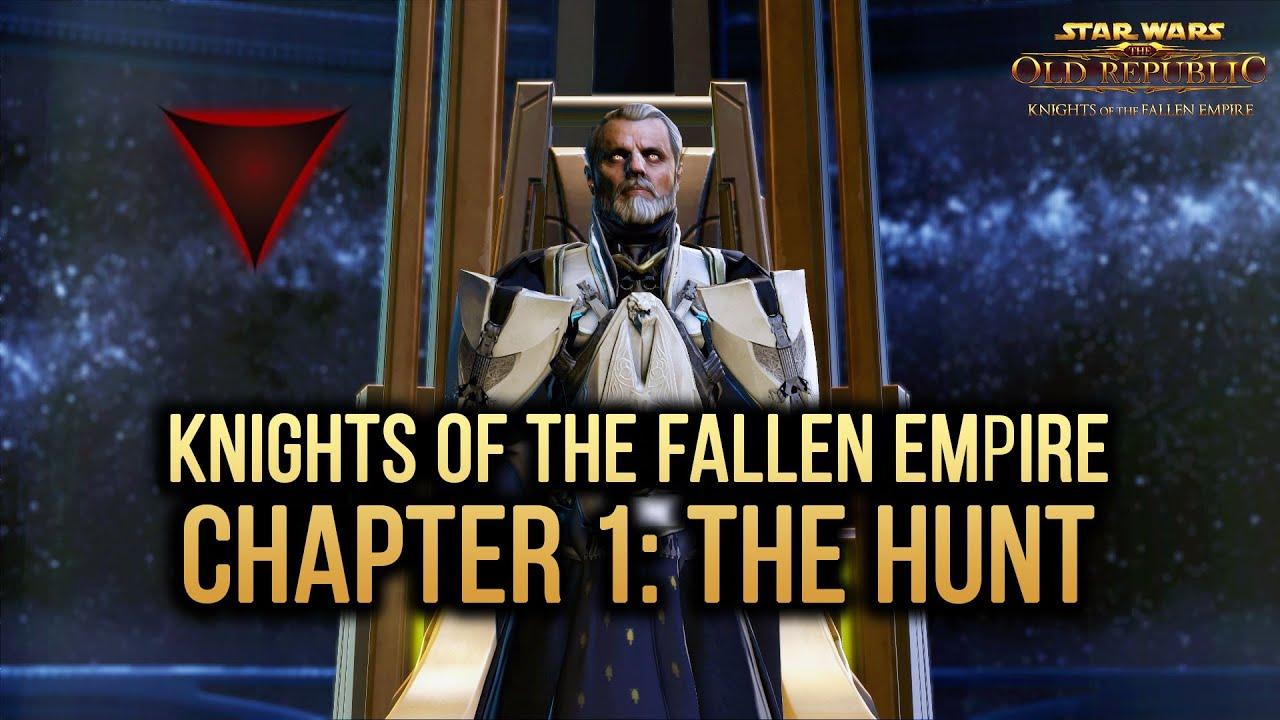 swtor knights of the fallen empire chapter 1 the hunt dark side