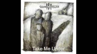 Three Days Grace Take Me Under