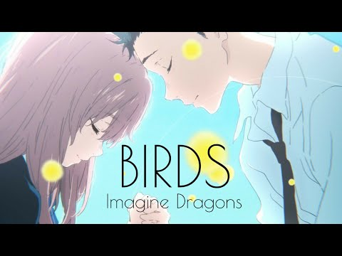 AMV ( Imagine Dragons ) Birds