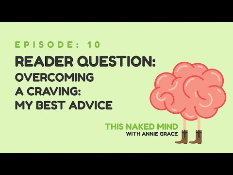 EP 10: Reader Question – Overcoming a Craving: My Best Advice