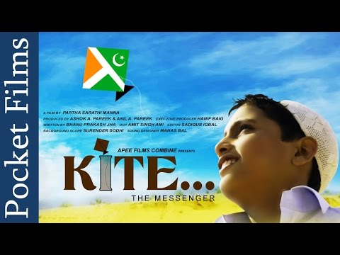 "Humanity Knows No Borders  Short Film - ""KITE... The messenger"" 