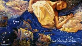 Enya -   song of the sandman lullaby