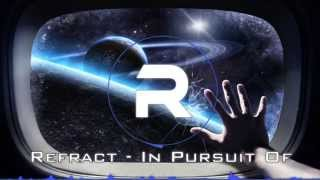 [Progressive House] | Refract - In Pursuit Of...